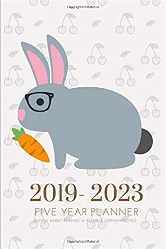 2019-2023 Five Year Planner Bunny Rabbit Themed With Bible ...