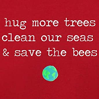 Cleans The Seas /& Save The Bees Hug Trees 8 Colours Baby T-Shirt 3-24 Months