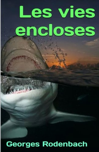 les-vies-encloses-french-edition