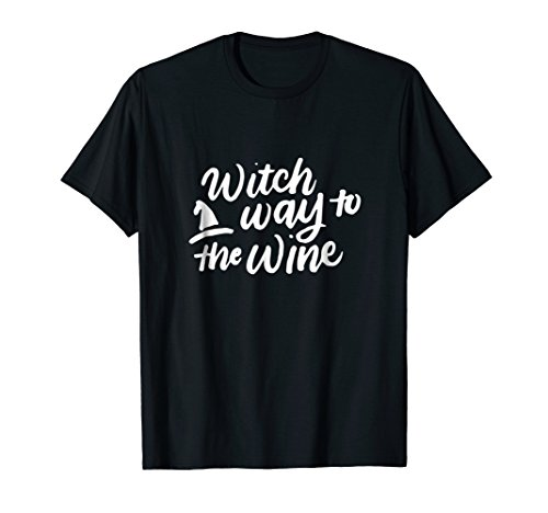 Witch Way to the Wine Shirt, Wine Puns, Halloween Lover Gift