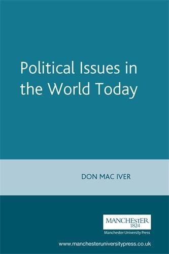 Political Issues in the World Today (Politics Today)