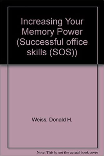 Increase Your Memory Power (Successful office skills (SOS))