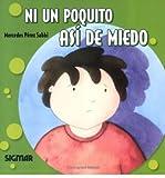 img - for Ni Un Poquito Asi de Miedo (VERDE LIMON / Green Lime) (Paperback)(English / Spanish) - Common book / textbook / text book