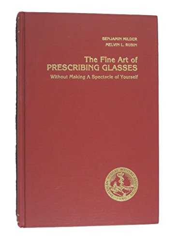 The Fine Art Of Prescribing Glasses Without Making A Spectacle Of Yourself