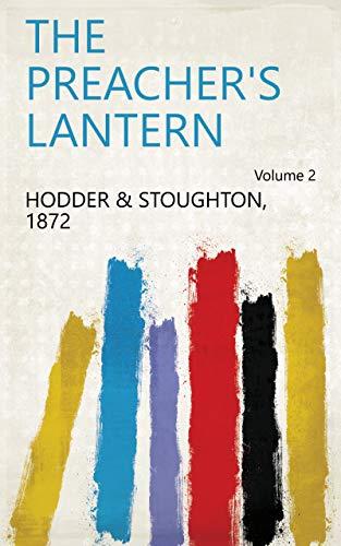 The Preacher's Lantern Volume 2
