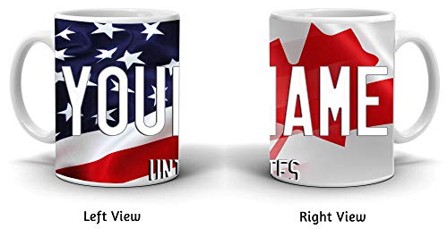 BRGiftShop Personalize Your Own Mixed USA and Canada Flag 11oz Coffee Mug