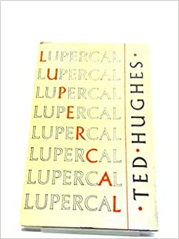 lupercal hughes ted