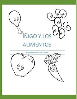 Íñigo y los alimentos (Spanish Edition)
