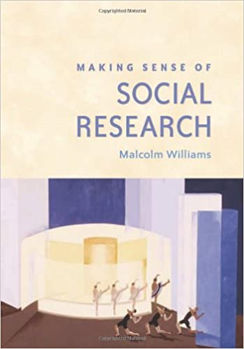 Making Sense of Social Research (Sage Benchmarks in Social Research Methods)