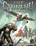 Age of Cthulhu 4: Horrors from Yugooth (Officially licensed Cthulhu Adventure)