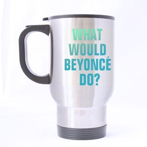 Coffee Mug,Beer mug,Travel Mug - Feddiy Nice Beyonce