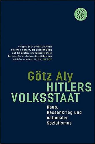 Hitlers Volksstaat, Götz Aly