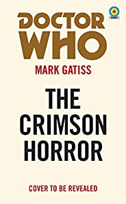 Doctor Who: The Crimson Horror (Target Collection) (English Edition)