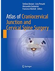Atlas of Craniocervical Junction and Cervical Spine Surgery