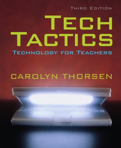 By Carolyn Thorsen - Techtactics: 3rd (third) Edition