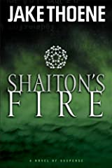 Shaiton's Fire (Chapter 16 Book 1) Kindle Edition