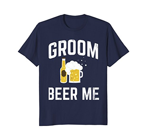 Mens Groom Beer Me Tshirt for Groomsmen Bachelor Party Large Navy