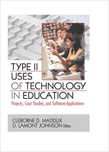 Type II Uses of Technology in Education: Projects, Case