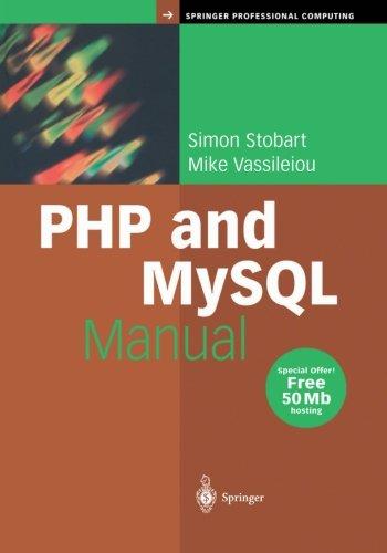 Php and MySql Manual (Springer Professional Computing)