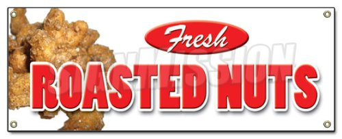 Home Roasted Nuts - ROASTED NUTS BANNER SIGN fresh hot concession signs