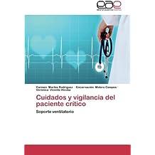 Cuidados y vigilancia del paciente crítico: Soporte ventilatorio (Spanish Edition)