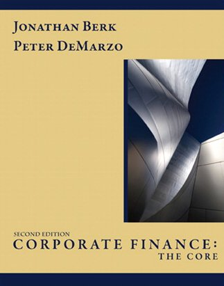 Corporate Finance: The Core, Student Value Edition (2nd Edition)