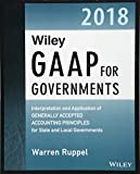 img - for Wiley GAAP for Governments 2018: Interpretation and Application of Generally Accepted Accounting Principles for State and Local Governments book / textbook / text book