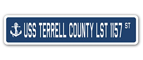 USS TERRELL COUNTY LST 1157 Street Sign us navy ship veteran sailor gift (County Sign Street)