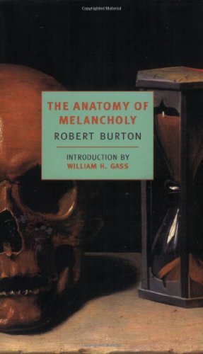 The Anatomy of Melancholy (New York Review Books - Holbrook Review