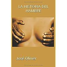LA HISTORIA DEL HAMBRE (Spanish Edition)