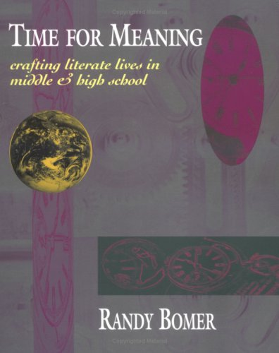 Time for Meaning: Crafting Literate Lives in Middle & High School