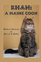 Khan: A Maine Coon by Marie J S Phillips (2012-01-23) Paperback