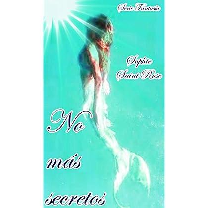 No más secretos (Spanish Edition)
