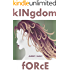 Kingdom Force (Good News Series Book 7)