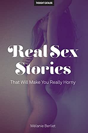 Sex stories to make you horny