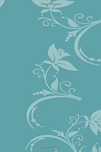 Download Notebook: Blue Green Floral 6x9 Lined Journal Notebook 200 Pages pdf