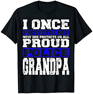 Proud Police Grandpa  Support Police Granddaughter Gift T-shirt | Size S - 5XL