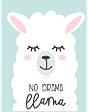 """No Drama Llama: Lined Journal Notebook For Adults Kids Women Journal For Use As Daily Diary or School Notebook Journal For Adults To Write in 8.5"""" x 11"""""""