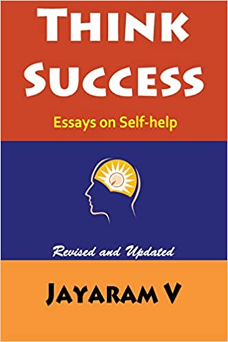 think success essays on self help jayaram v  amazon  think success essays on self help revised edition