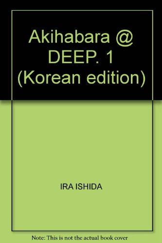 Akihabara @ DEEP. 1 (Korean edition)