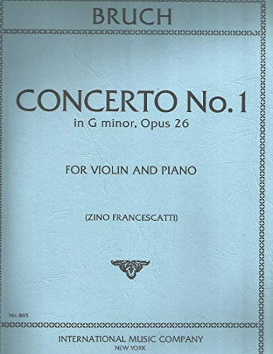 Bruch, Max - Concerto No 1 in g minor Op. 26 for Violin and Piano - by Francescatti - International (Concerto Violin Music Sheet)