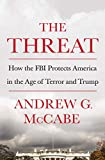 img - for The Threat: How the FBI Protects America in the Age of Terror and Trump book / textbook / text book