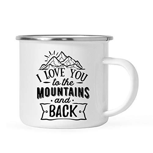 Andaz Press 11oz. Stainless Steel Camping Coffee Mug Gift, I Love You to The Mountains and Back, 1-Pack, Birthday Christmas Outdoors Metal Enamel Campfire Cup