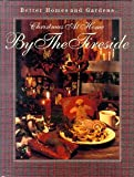 Better Homes and Gardens Christmas at Home by the Fireside, 1993, Better Homes and Gardens Editors, 0696019833