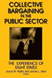 img - for Collective Bargaining in the Public Sector: The Experience of Eight States (Issues in Work and Human Resources (Paperback)) by Joyce M. Najita (2001-10-02) book / textbook / text book