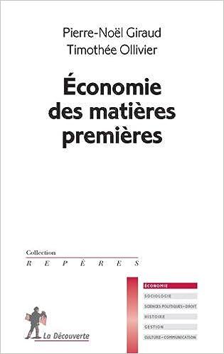 En ligne téléchargement gratuit Économie des matières premières pdf ebook