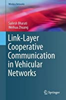 Link-Layer Cooperative Communication in Vehicular Networks Front Cover