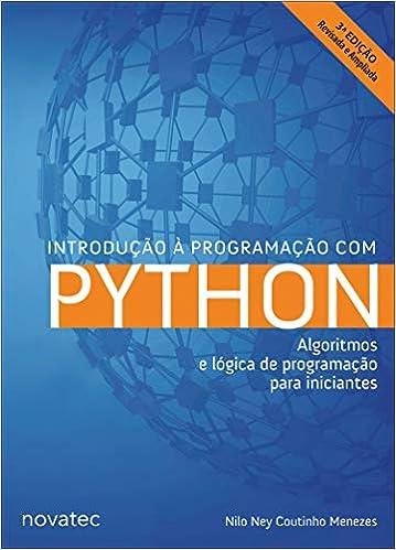 24e3d3816 Introdução à Programação com Python  Algoritmos e Lógica de Programação  Para Iniciantes - 9788575227183 - Livros na Amazon Brasil