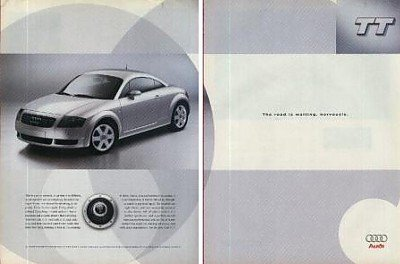 (2000 AUDI TT COUPE COLOR AD - DOUBLE PAGETHE ROAD IS WAITING, NERVOUSLY USA)