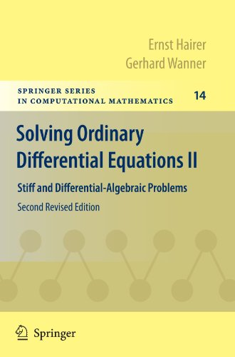 Solving Ordinary Differential Equations II: Stiff and Differential-Algebraic Problems (Springer Series in Computational